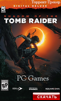 Скачать игру Shadow of the Tomb Raider - Croft Edition (2018)